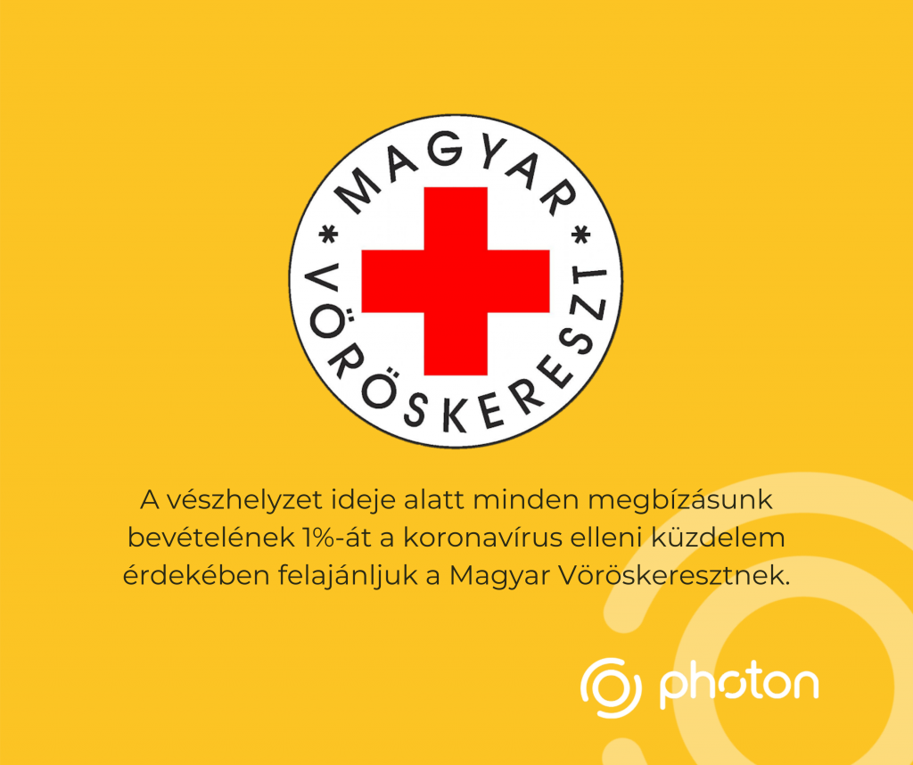 A vészhelyzet ideje alatt minden új megbízásunkból származó bevétel 1%-át felajánljuk a Magyar Vöröskereszt számára