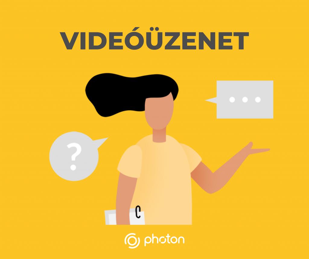 Photon - videóüzenet